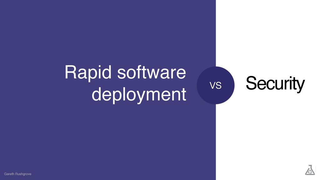 VS Rapid software deployment Gareth Rushgrove S...