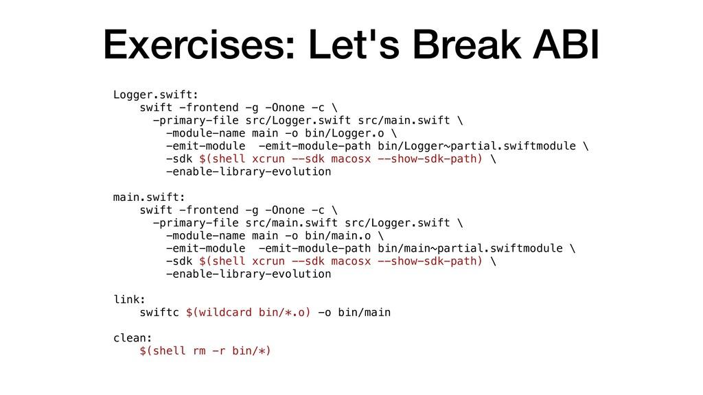 Exercises: Let's Break ABI Logger.swift: swift ...