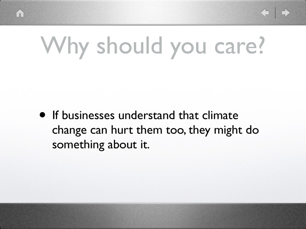 Why should you care? • If businesses understand...