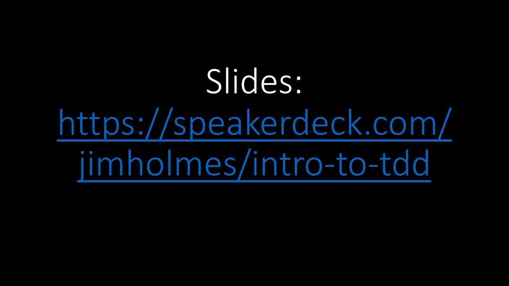 Slides: https://speakerdeck.com/ jimholmes/intr...
