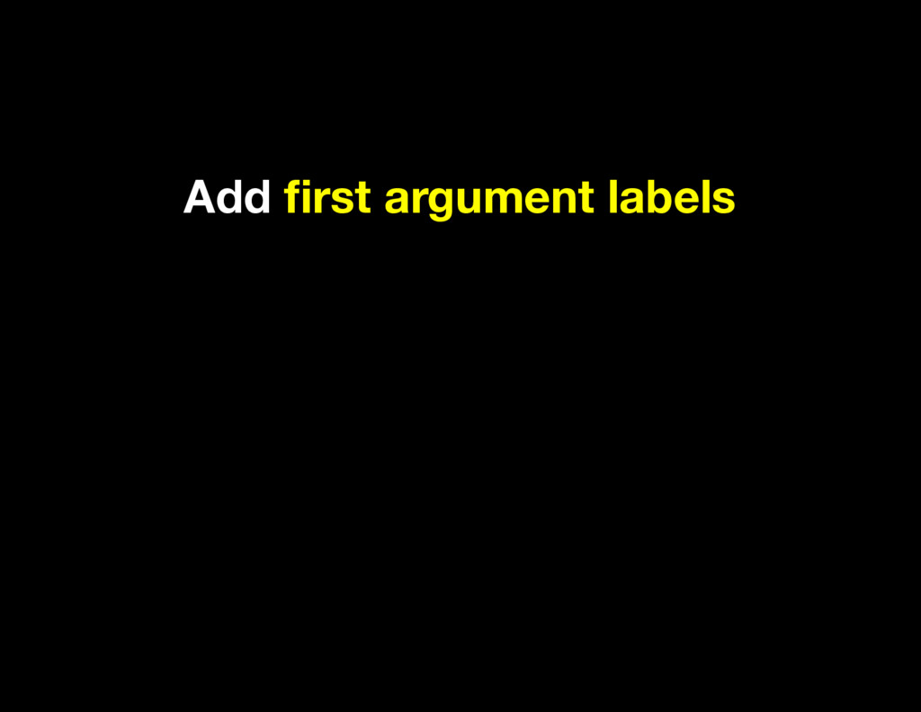 Add first argument labels