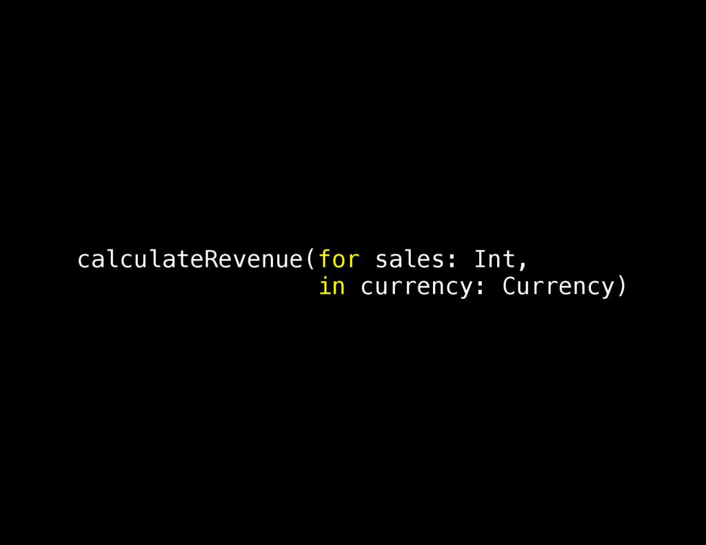 calculateRevenue(for sales: Int, in currency: C...
