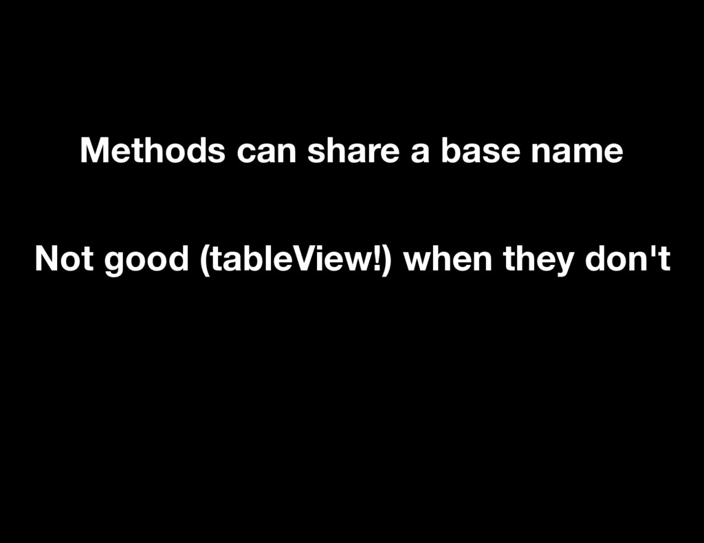 Methods can share a base name Not good (tableVi...