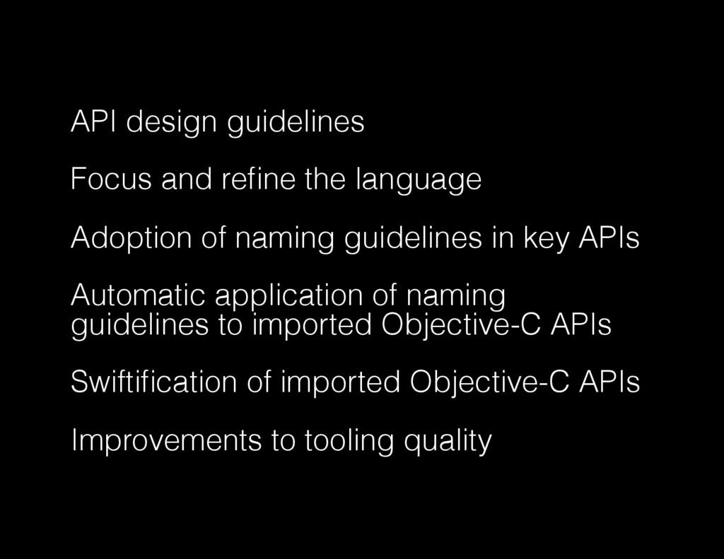 API design guidelines Focus and refine the langu...