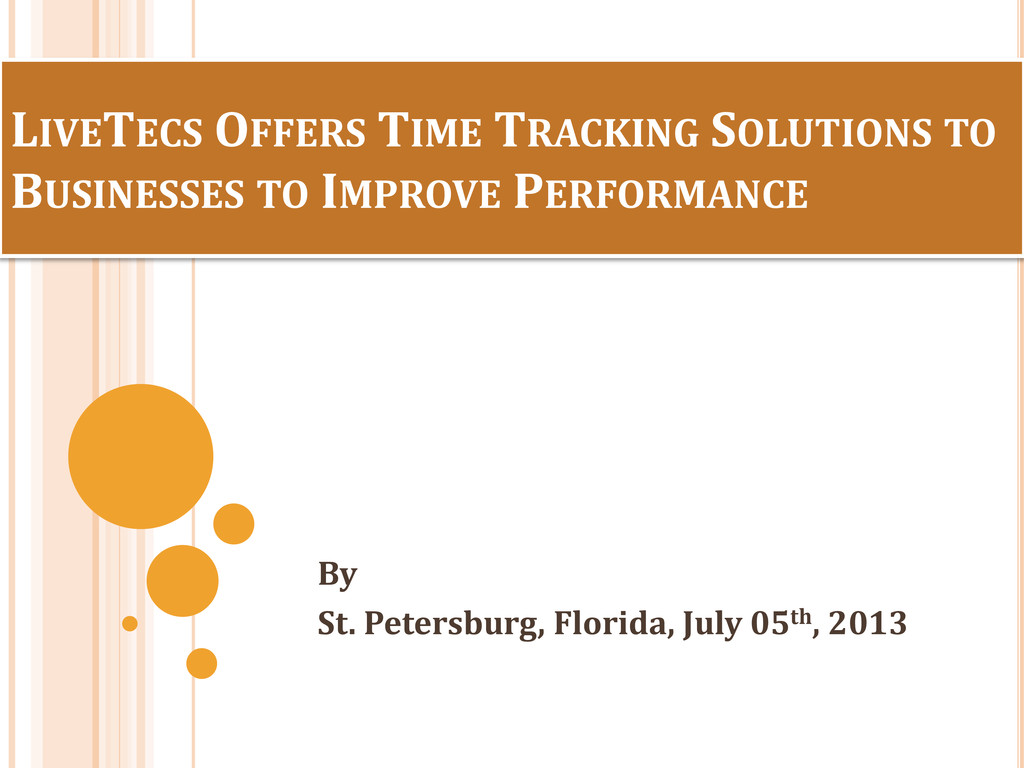 LIVETECS OFFERS TIME TRACKING SOLUTIONS TO BUSI...