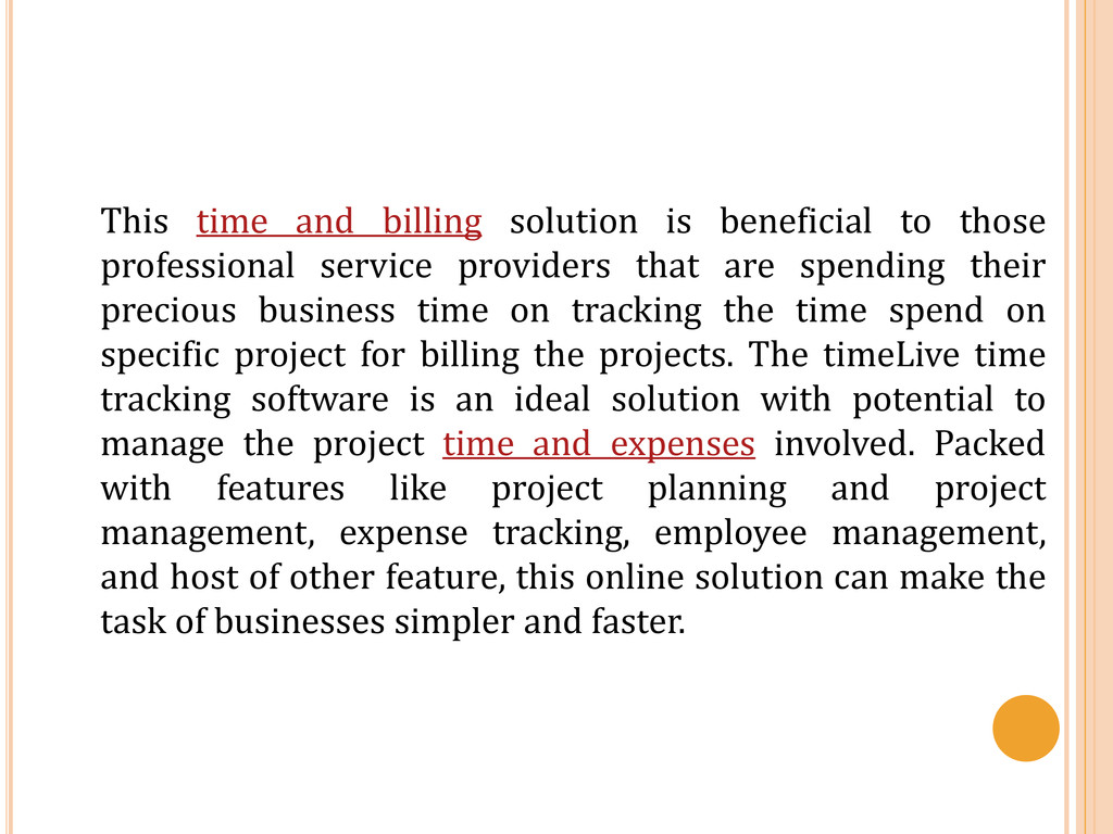 This time and billing solution is beneficial to...