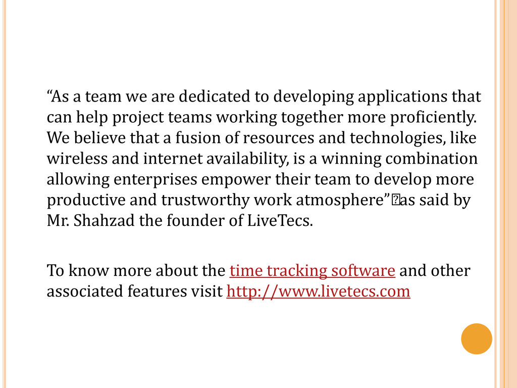 """""""As a team we are dedicated to developing appli..."""