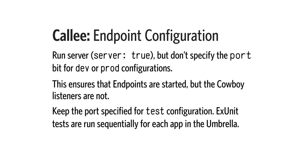 Callee: Endpoint Configuration Run server (serv...