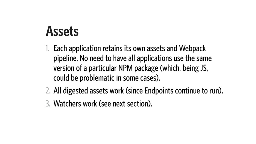 Assets 1. Each application retains its own asse...