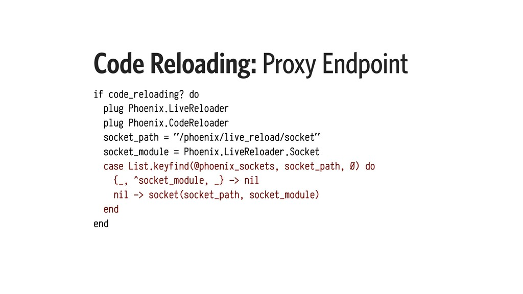Code Reloading: Proxy Endpoint if code_reloadin...