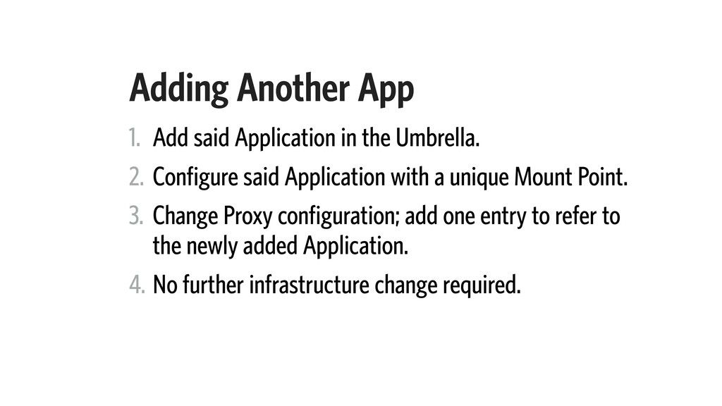 Adding Another App 1. Add said Application in t...