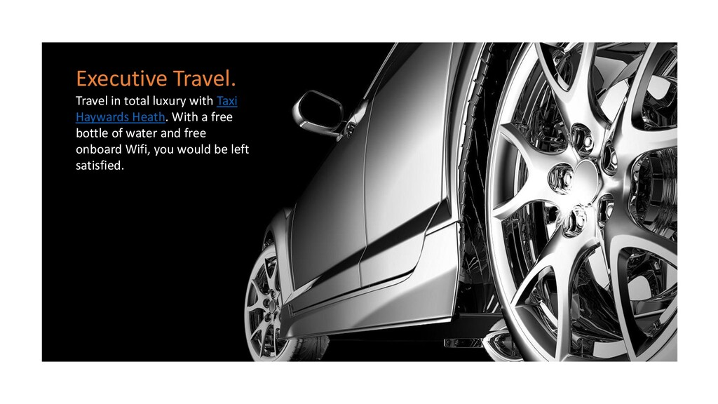 Executive Travel. Travel in total luxury with T...