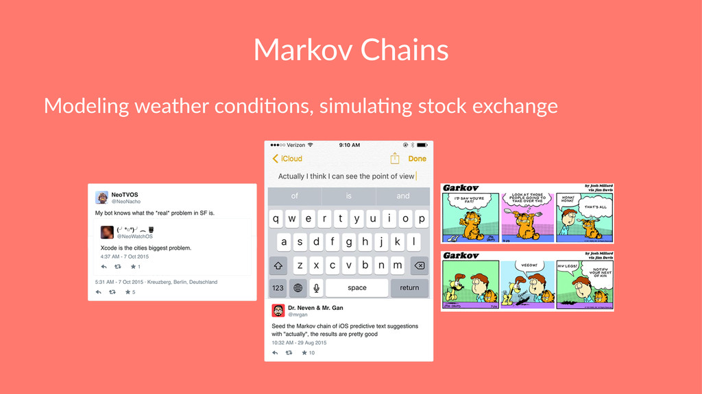 Markov Chains Modeling weather condi0ons, simul...
