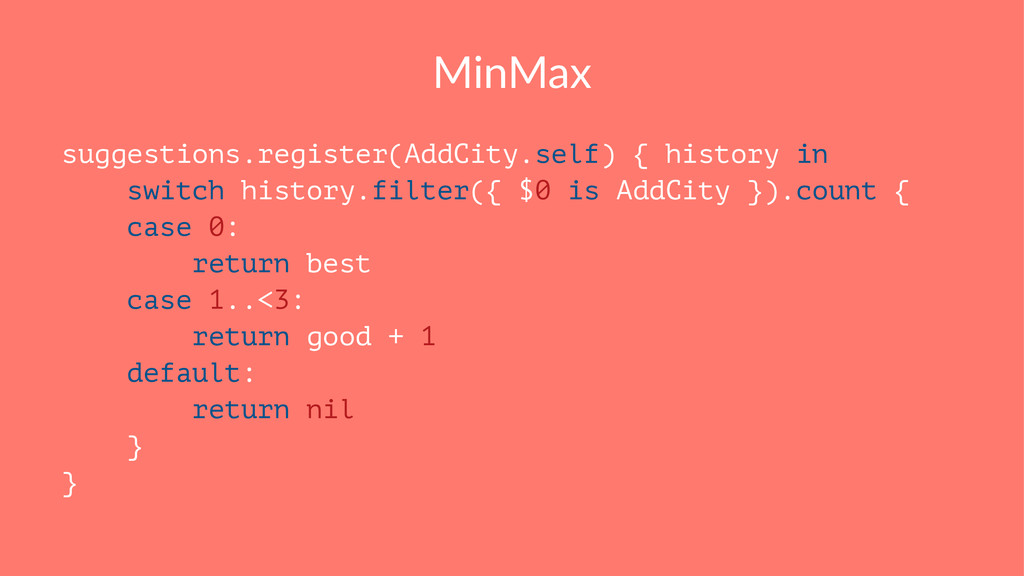 MinMax suggestions.register(AddCity.self) { his...