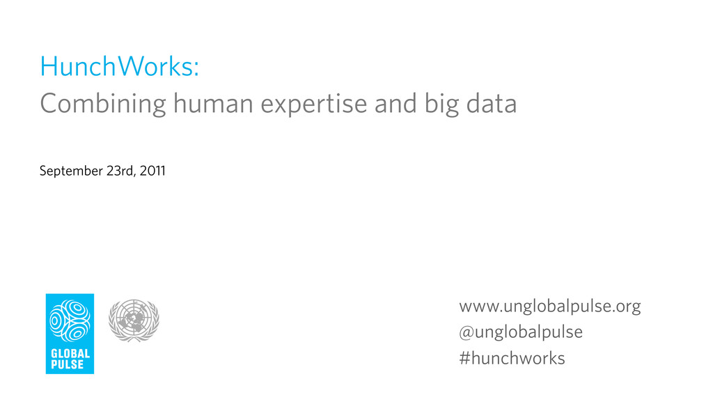 HunchWorks: Combining human expertise and big d...
