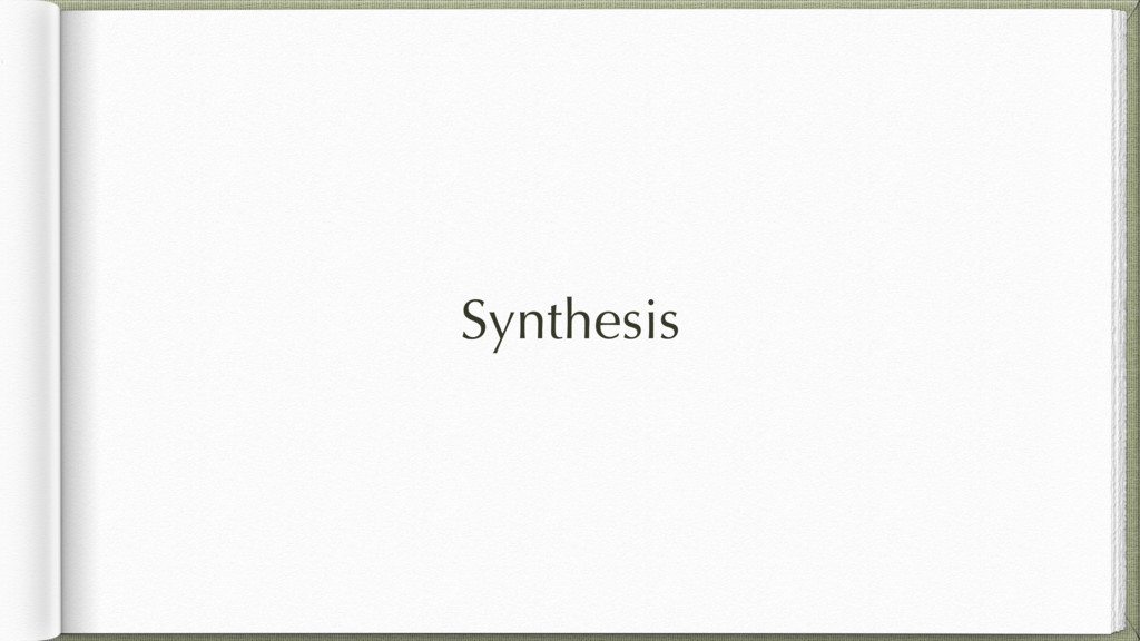 Synthesis