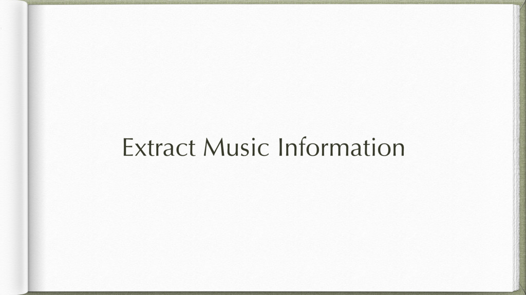 Extract Music Information