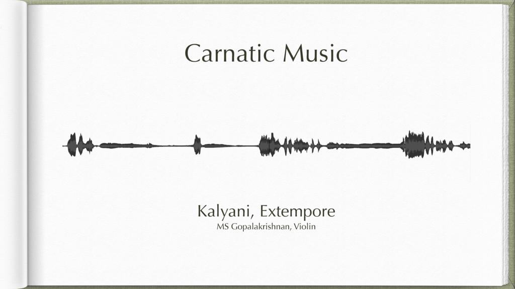 Carnatic Music Kalyani, Extempore MS Gopalakris...