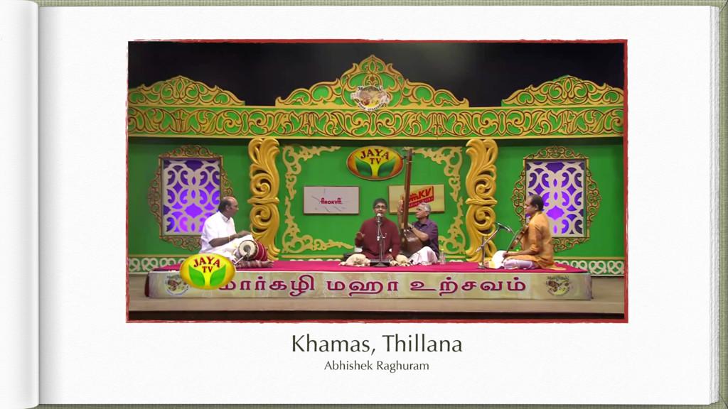 Khamas, Thillana Abhishek Raghuram