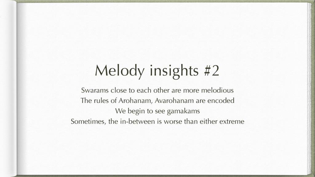 Melody insights #2 Swarams close to each other ...