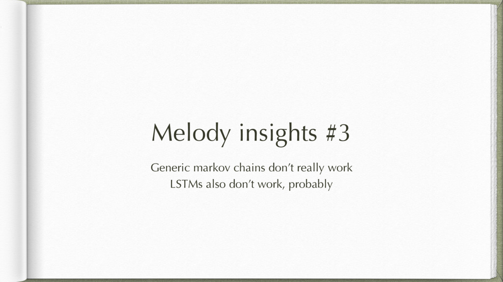 Melody insights #3 Generic markov chains don't ...