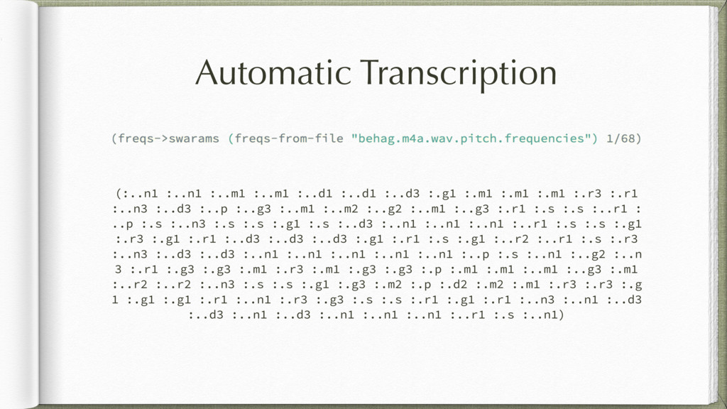 Automatic Transcription (:..n1 :..n1 :..m1 :..m...