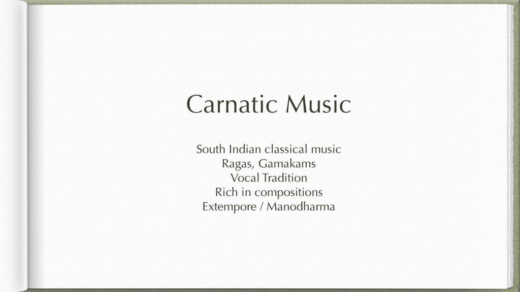 Carnatic Music South Indian classical music Rag...