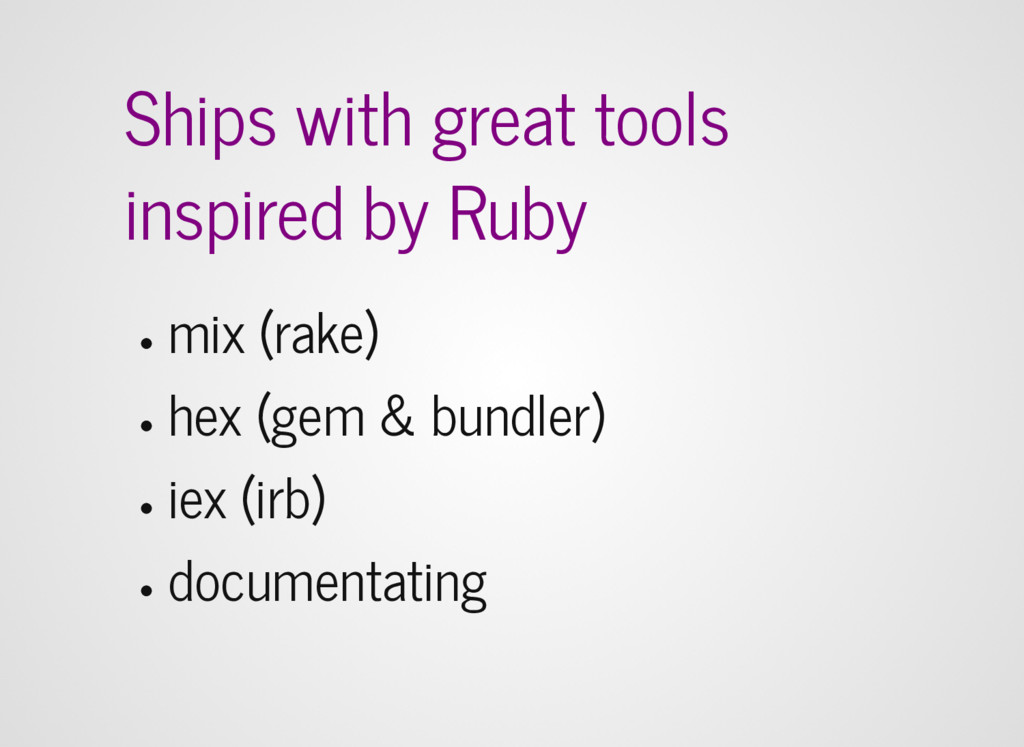 Ships with great tools inspired by Ruby mix (ra...