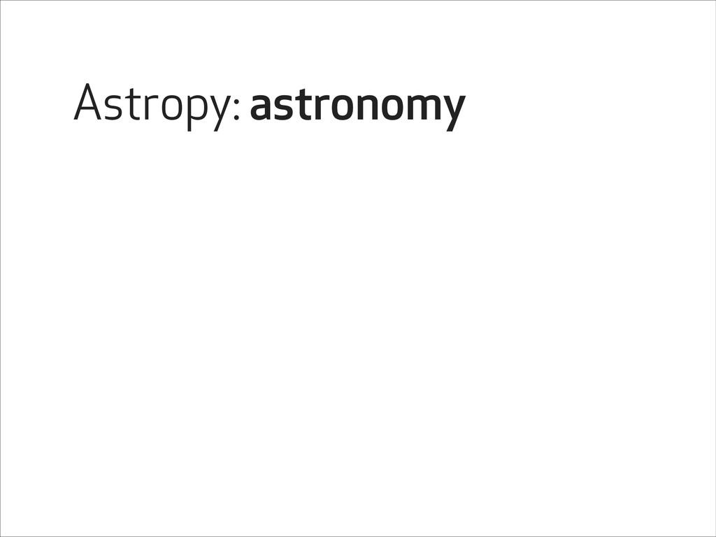 Astropy: astronomy