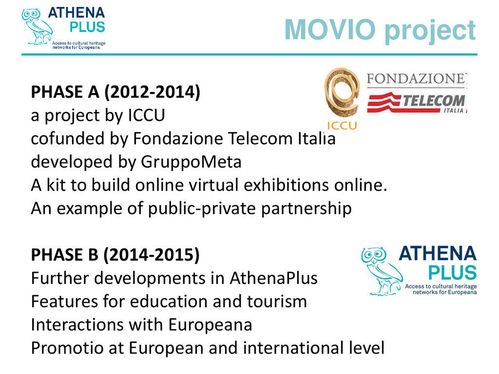 MOVIO project PHASE A (2012-2014) a project by ...