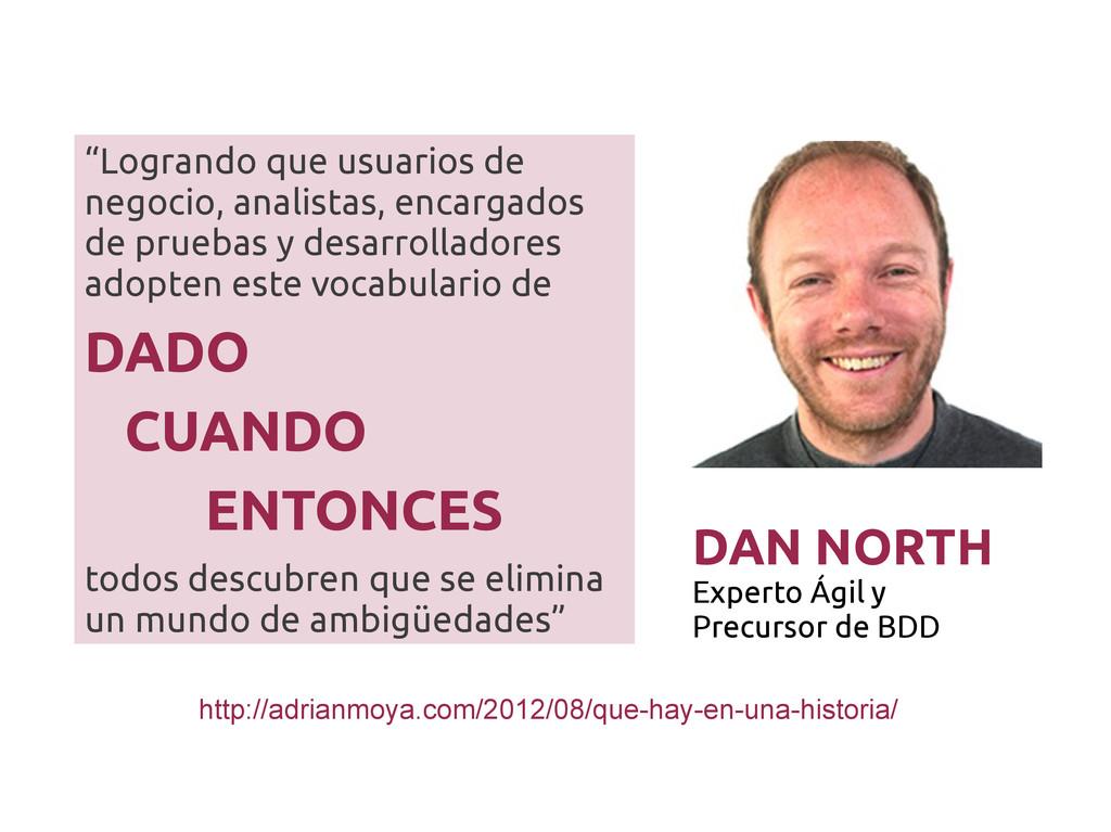"""DAN NORTH Experto Ágil y Precursor de BDD """"Logr..."""