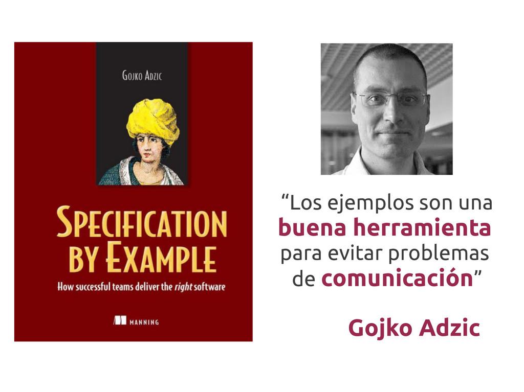 """Gojko Adzic """"Los ejemplos son una buena herrami..."""