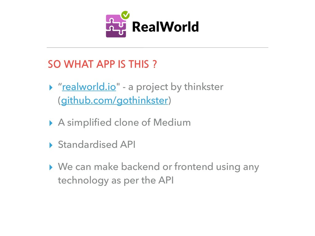 """SO WHAT APP IS THIS ? ▸ """"realworld.io"""" - a proj..."""