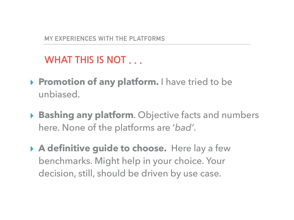 MY EXPERIENCES WITH THE PLATFORMS WHAT THIS IS ...