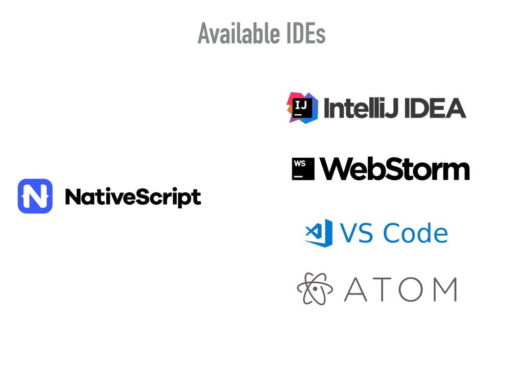 Available IDEs