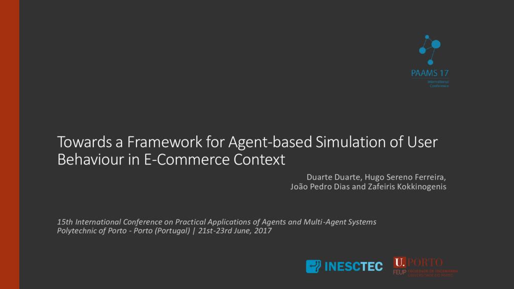 Towards a Framework for Agent-based Simulation ...