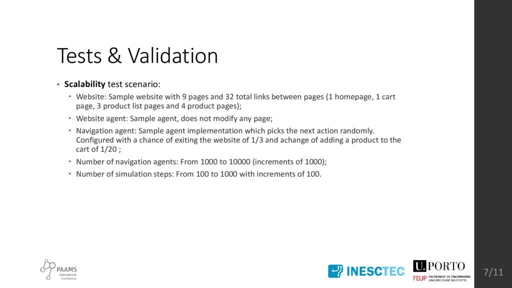 Tests & Validation • Scalability test scenario:...