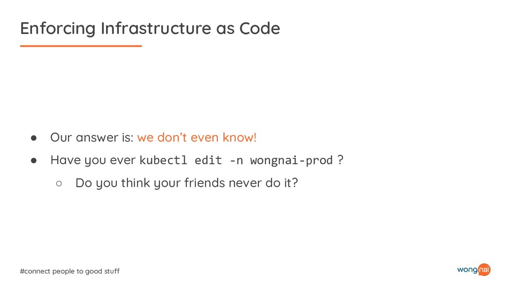Enforcing Infrastructure as Code #connect peopl...