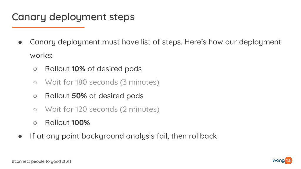 Canary deployment steps #connect people to good...