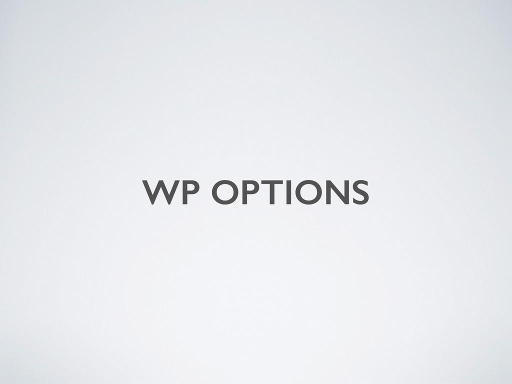 WP OPTIONS