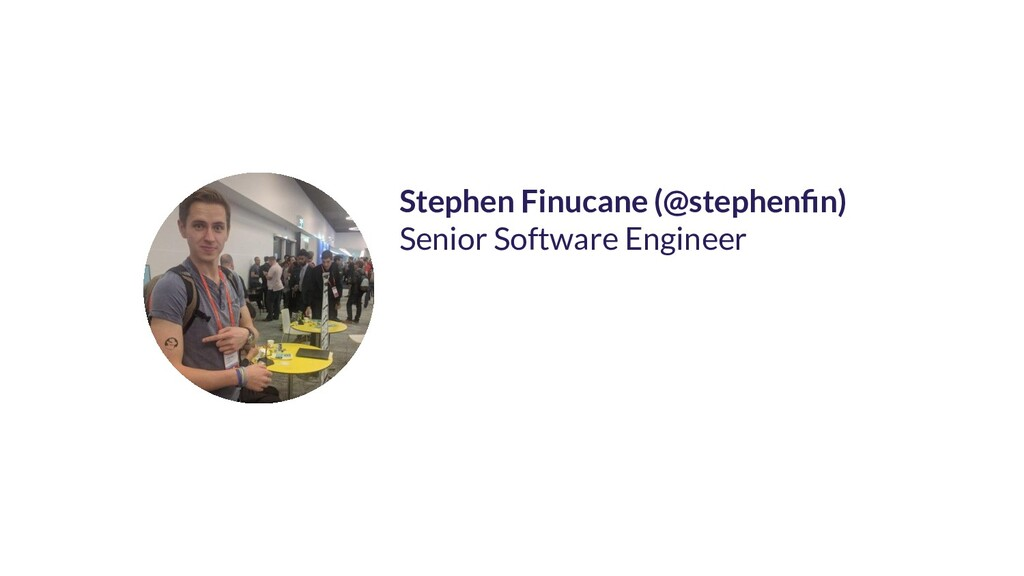 Stephen Finucane (@stephenfin) Senior Software E...