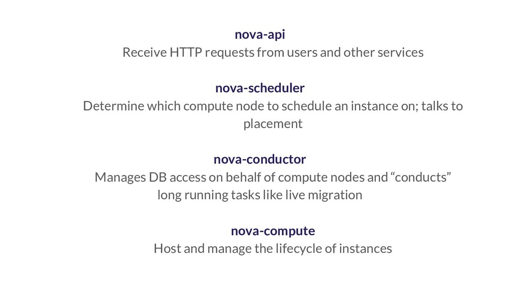 nova-api Receive HTTP requests from users and o...