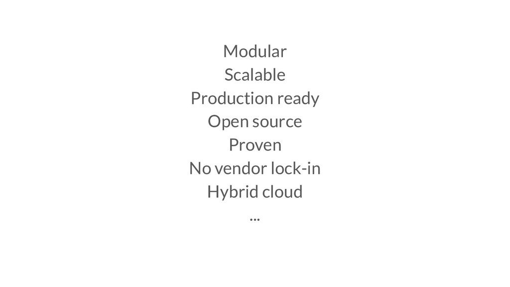 Modular Scalable Production ready Open source P...