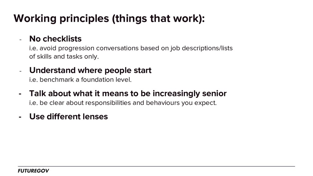 Working principles (things that work): - No che...