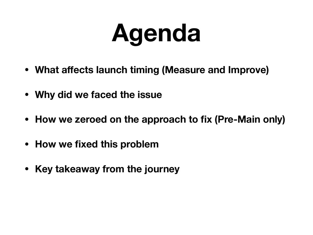 Agenda • What affects launch timing (Measure and...