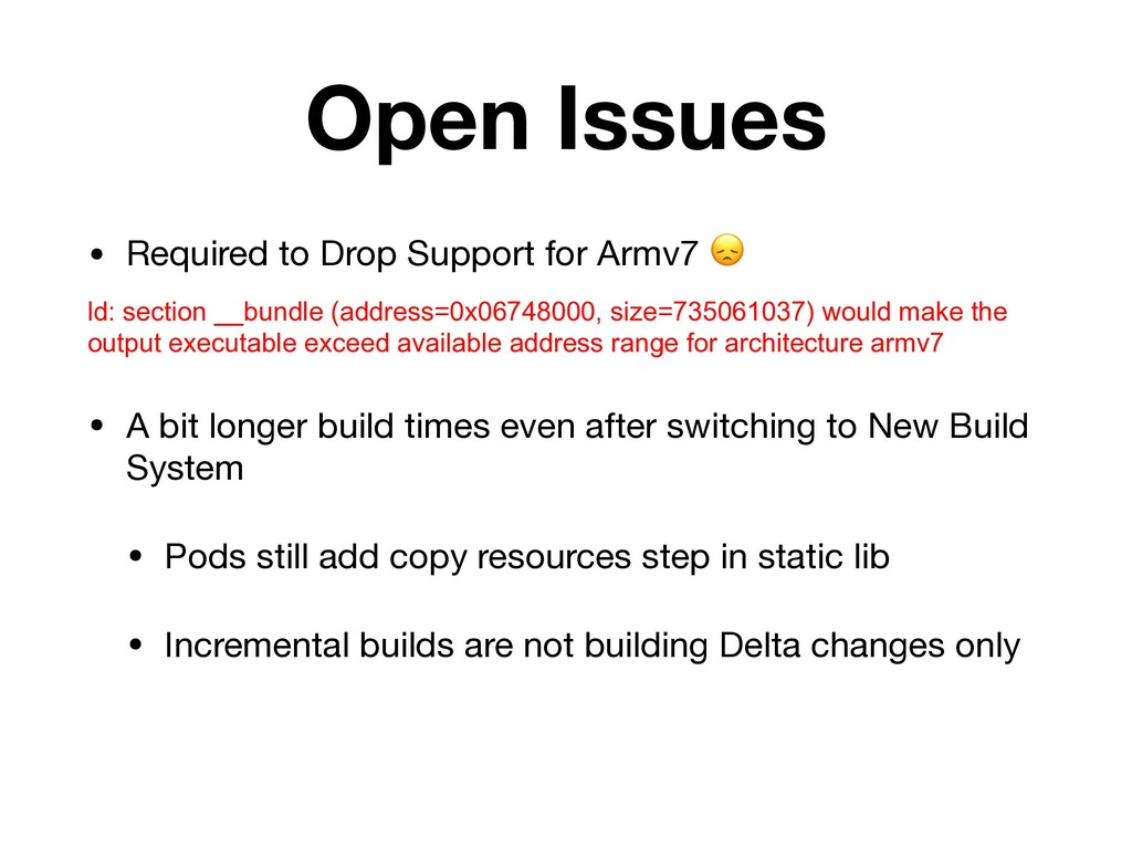 Open Issues • Required to Drop Support for Armv...