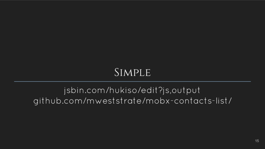 Simple jsbin.com/hukiso/edit?js,output github.c...