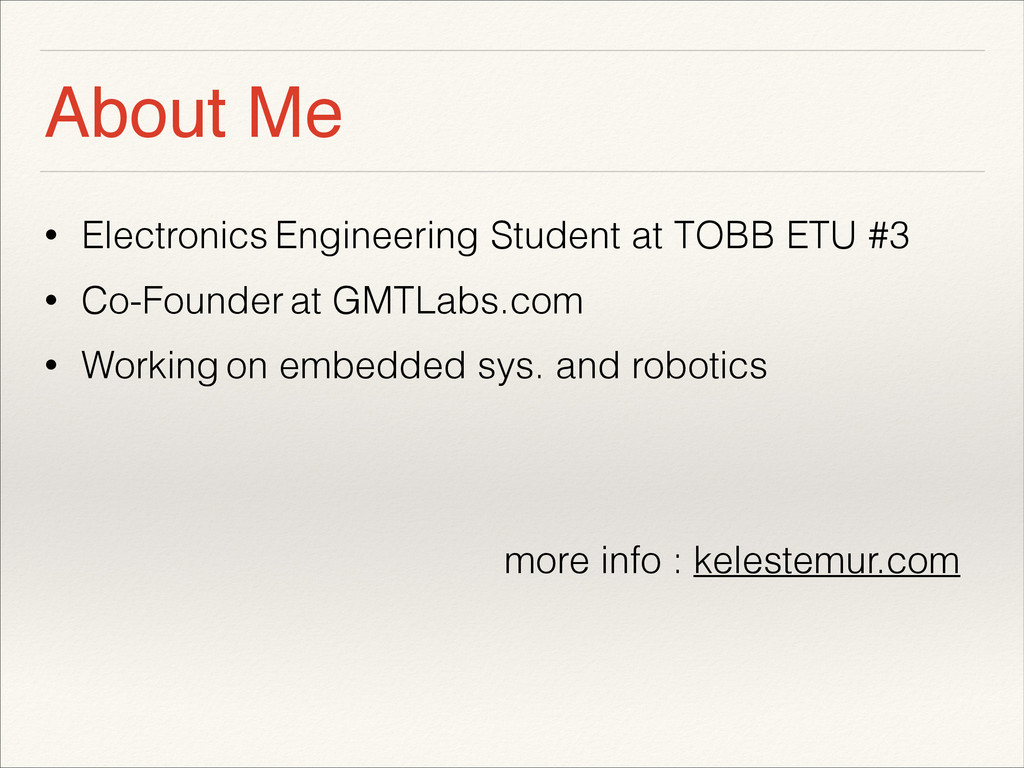About Me • Electronics Engineering Student at T...