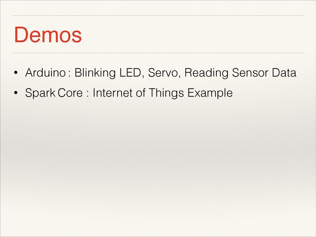 Demos • Arduino : Blinking LED, Servo, Reading ...
