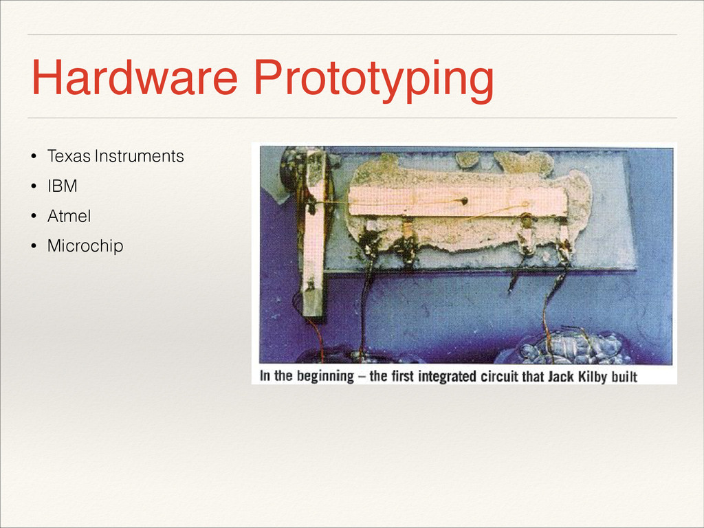 Hardware Prototyping • Texas Instruments • IBM ...